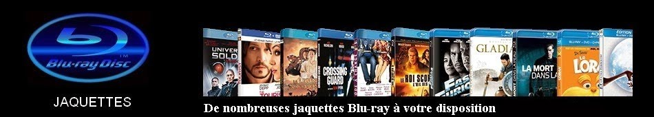 BLU-RAY   JAQUETTES   BLU-RAY