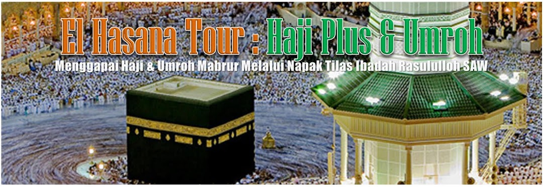 El Hasana Tour : HAJI PLUS &amp; UMROH