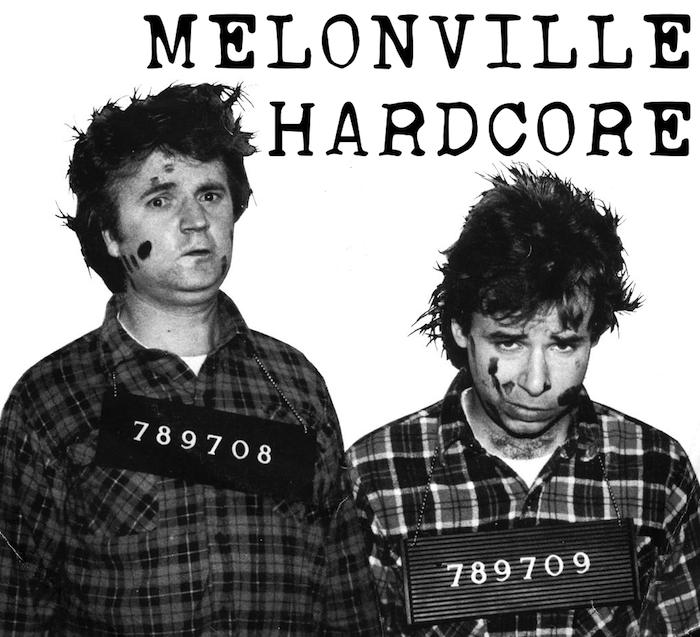 MELONVILLE HARDCORE