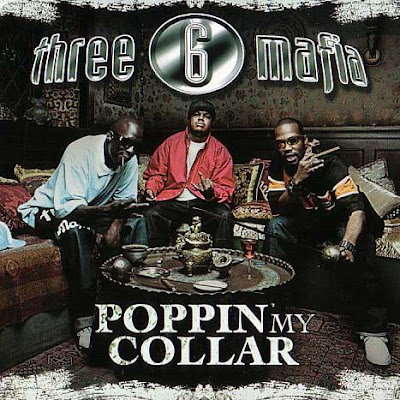 Three_6_Mafia-Poppin_My_Collar-Promo_CDS-2006-TAM