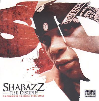 Shabazz The Disciple – The Becoming Of The Disciple: 94 B.C.- 00 A.B. (CD) (2008) (FLAC + 320 kbps)