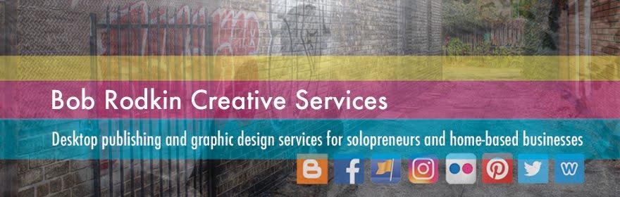 Bob Rodkin Creative Services