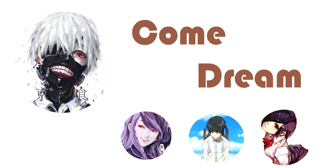Come Dream