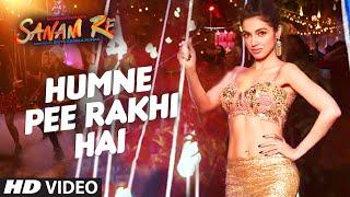 Humne Pee Rakhi Hai Full Song (Audio) _ 'SANAM RE' _ Pulkit Samrat, Yami Gautam, Divya khosla Kumar