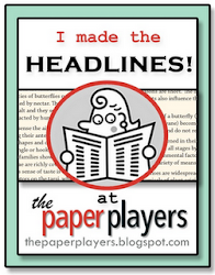 I was a Headliner for Challenge #95 at Paper Players