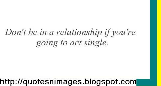 Quotes About Old Fashioned Relationships