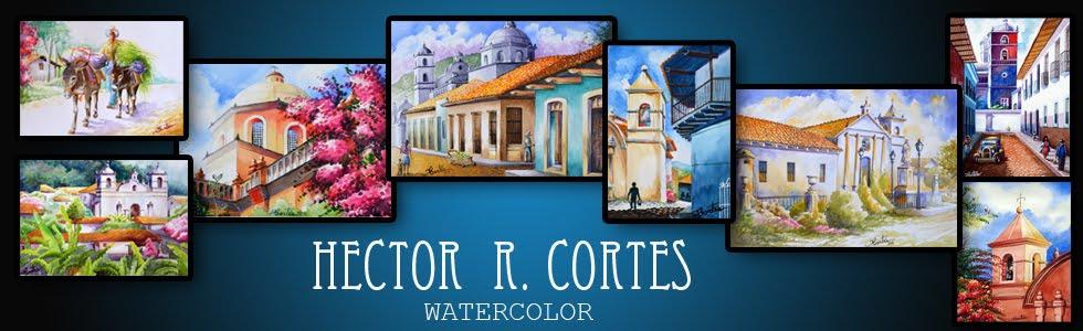 Hector R. Cortes - Acuarelista y Pintor hondureño