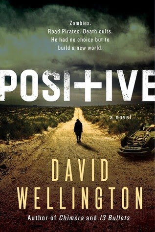 Positive by David Wellington