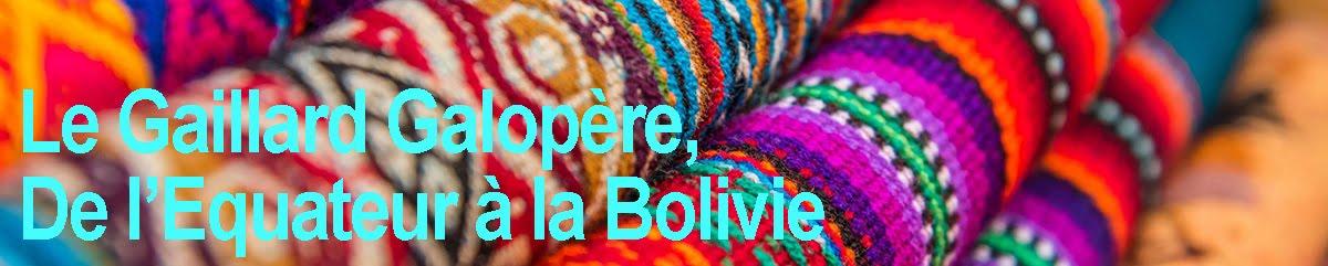 De l'Equateur à la Bolivie