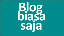 Blog Biasa Saja
