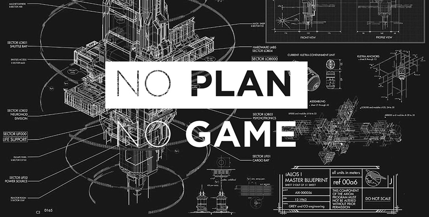 No plan No game