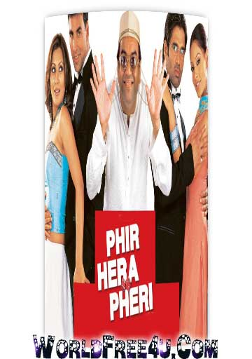 Poster Of Hindi Movie Phir Hera Pheri (2006) Free Download Full New Hindi Movie Watch Online At worldfree4u.com