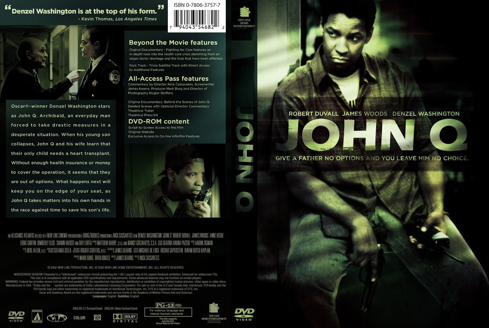 film analysis on movie john q Cassavetes — like the film's hero, john q archibald john q (2002) d- sdg did funny black man shows up at the end of the movie to tell john.