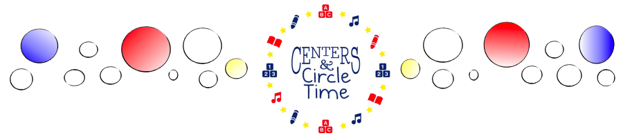 Centers and Circle Time