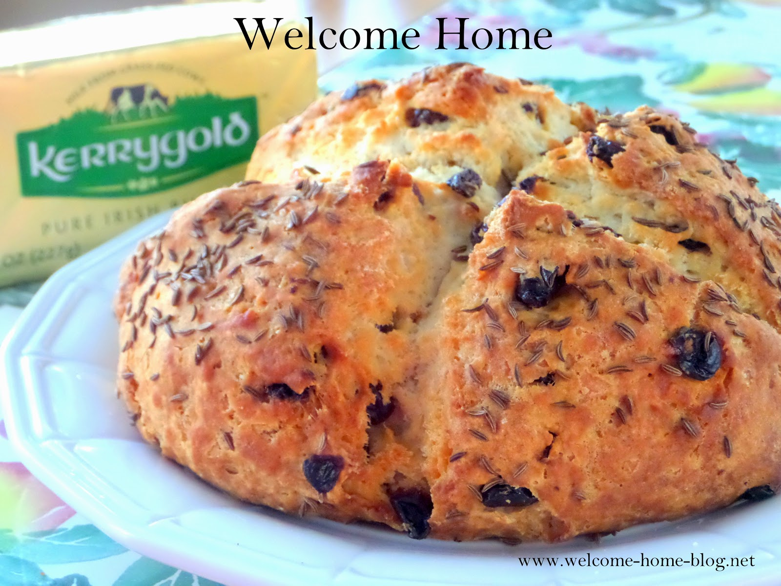 Welcome Home Blog: Irish Soda Bread with Raisins and Caraway Seed