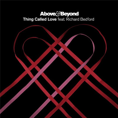 Above & Beyond - Thing Called Love (feat. Richard Bedford)
