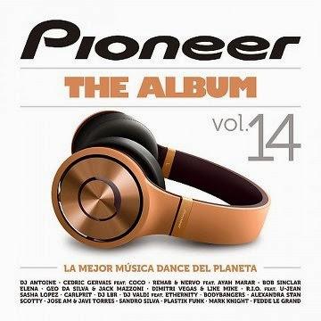 Download Pioneer The Album Vol 14 Baixar CD mp3 2014