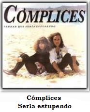 http://www.primerodecarlos.com/SEGUNDO_PRIMARIA/enero/denyp/MUSICA/Complices_seria_estupendo.swf