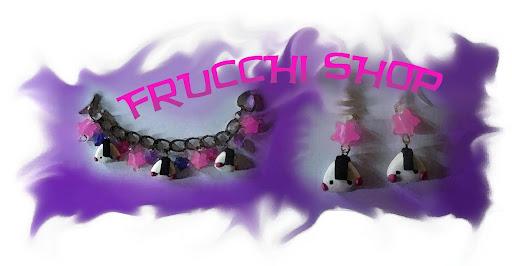 FRUCCHI SHOP