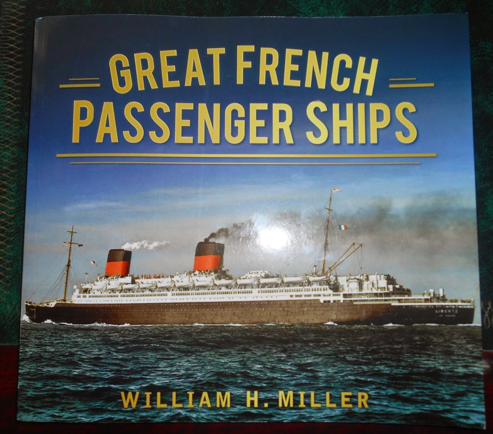 Great French Passenger Ships by William H. Miller.
