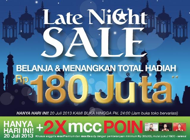 Matahari Late Night Sale Hanya Hari Ini 20 Juli 2013