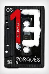 Download Grátis - Livro - Os 13 Porquês (Jay Asher)