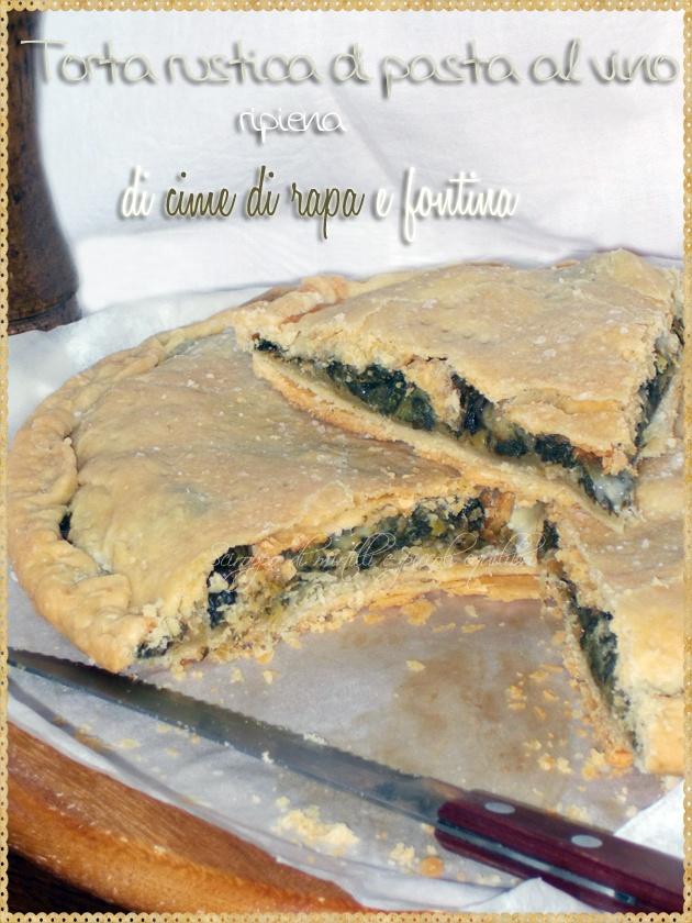 Torta rustica di pasta al vino ripiena di cime di rapa e fontina