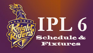 Kolkata-Knight-Riders-IPL-6-2013-Schedule-and-Fixtures