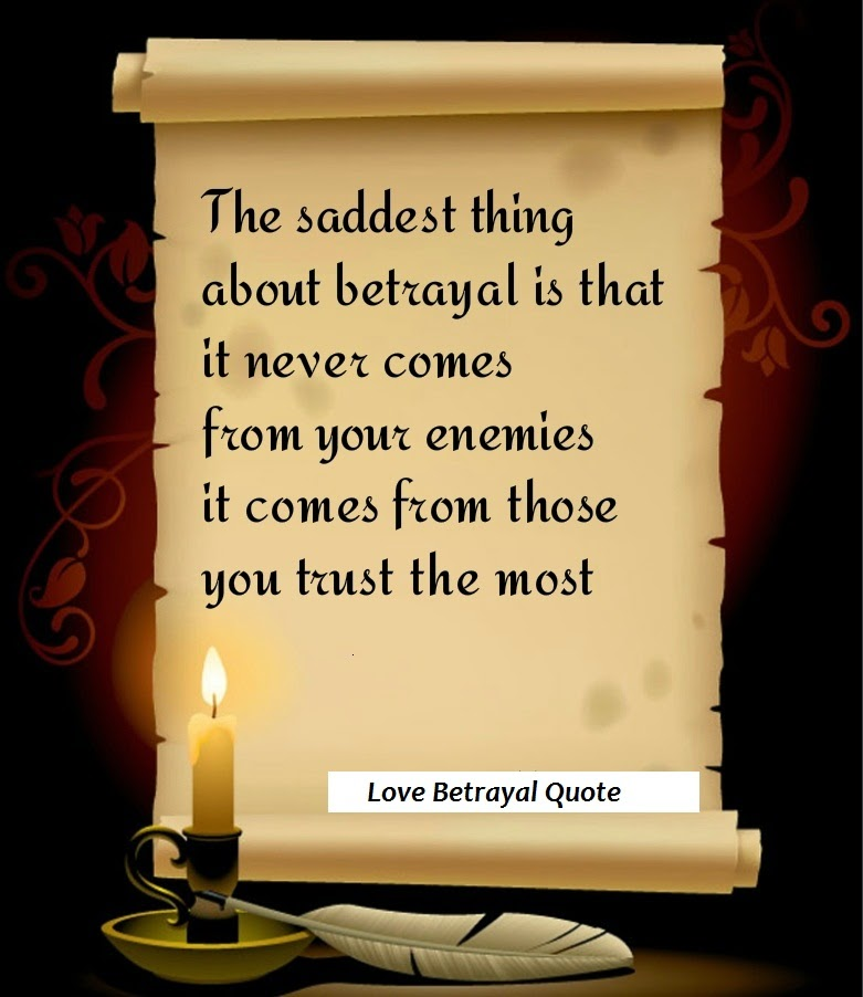the saddest betrayal quote