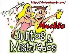 MUCKÃO JUNTOS E MISTURADOS