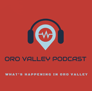 Jim Horn's Oro Valley Podcast