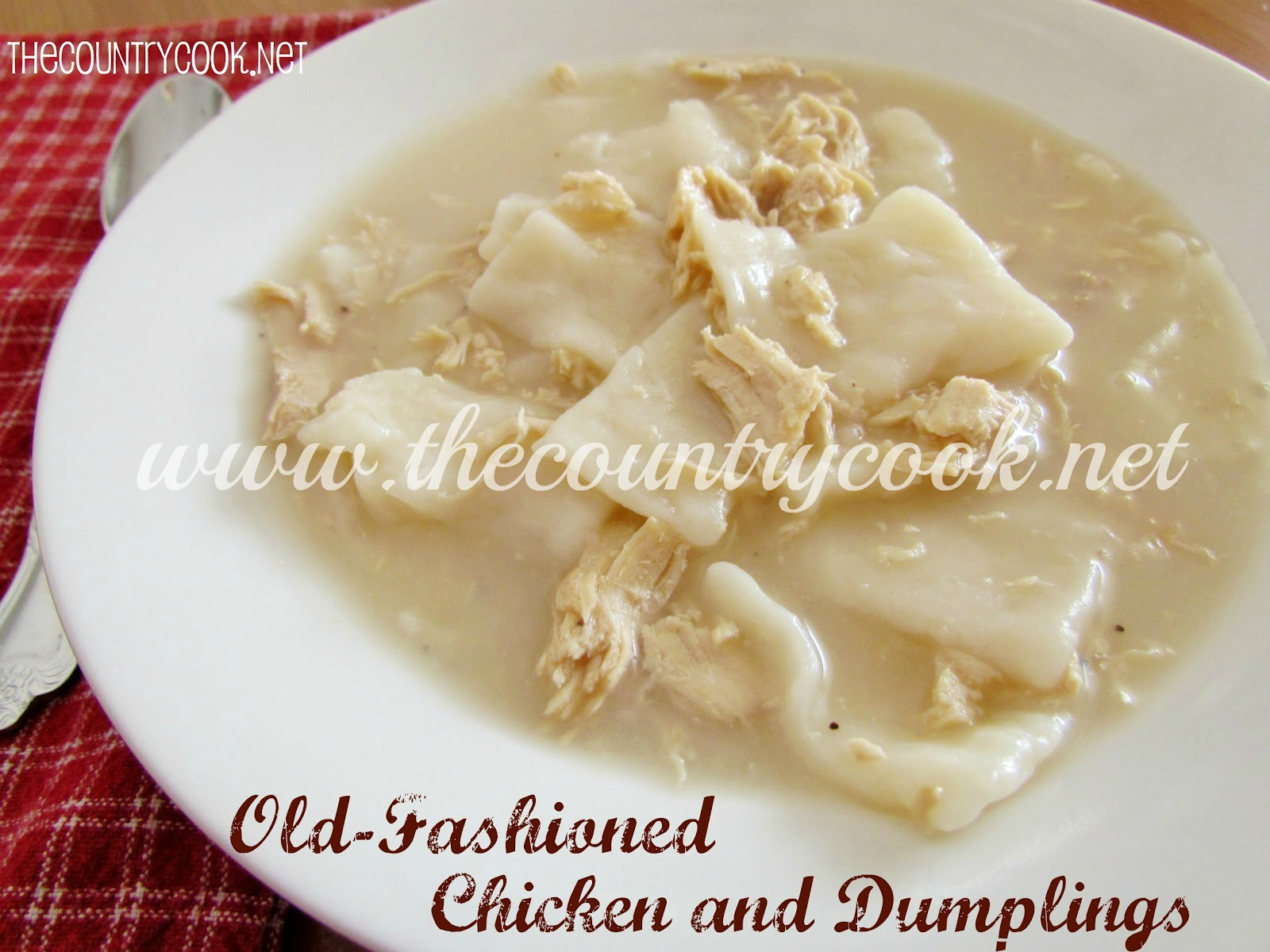 Old-Fashioned Chicken and Dumplings - The Country Cook