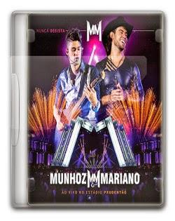 Munhoz & Mariano : Nunca Desista – Ao Vivo No Estádio Prudentão