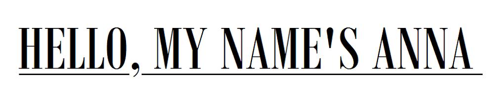 Hello, my name's Anna.