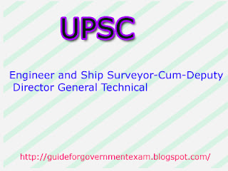 UPSC Engineer and Ship Surveyor-Cum-Deputy Director