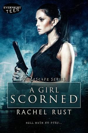 A Girl Scorned