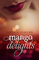 http://www.amazon.de/mango-delights-Emily-Almond-ebook/dp/B014RRK0YM/ref=sr_1_1_twi_kin_1?ie=UTF8&qid=1443276804&sr=8-1&keywords=mango+delights