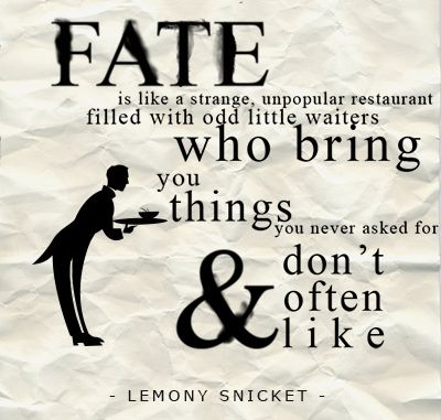 Lemony Snicket Quote