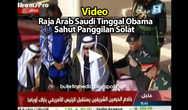 (Video) Raja Arab Saudi Tinggal Obama Untuk Tunaikan Solat