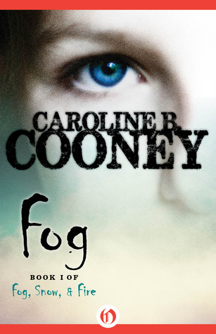 Fog By Caroline B Cooney