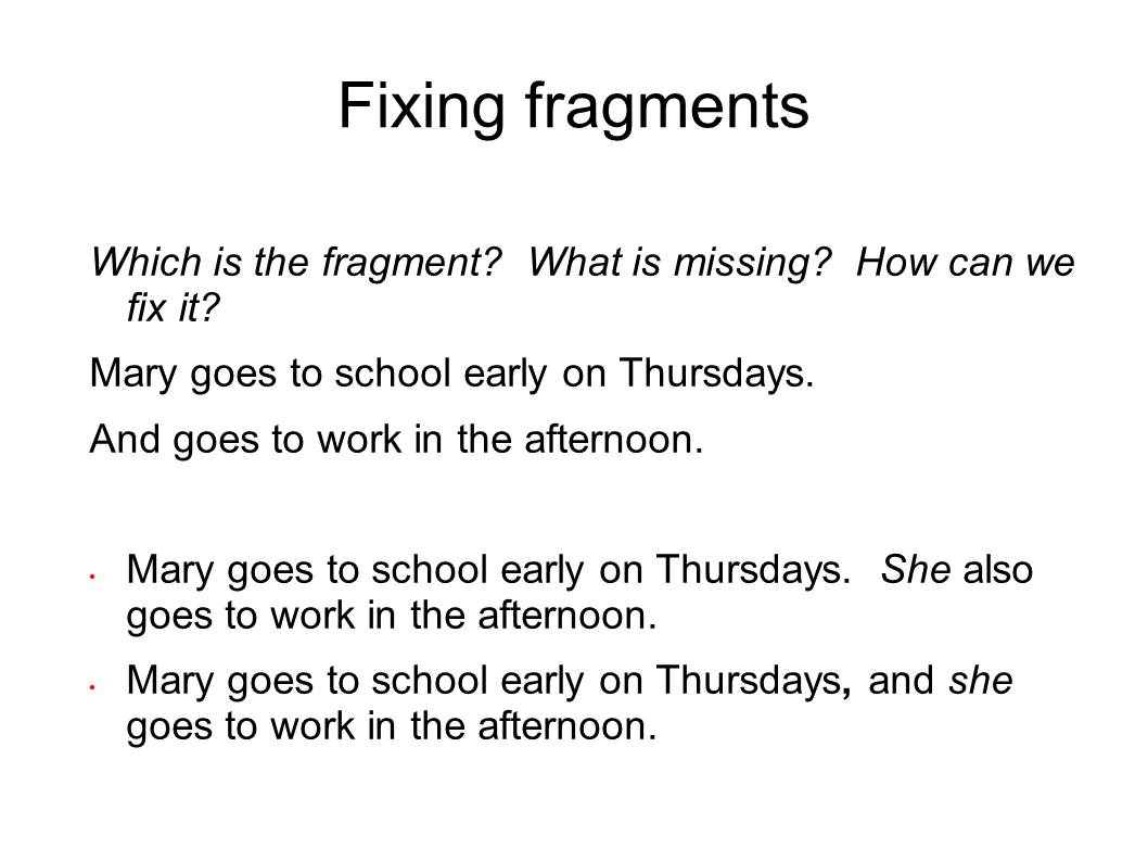 english and esol lab workshops  fixing fragments  run
