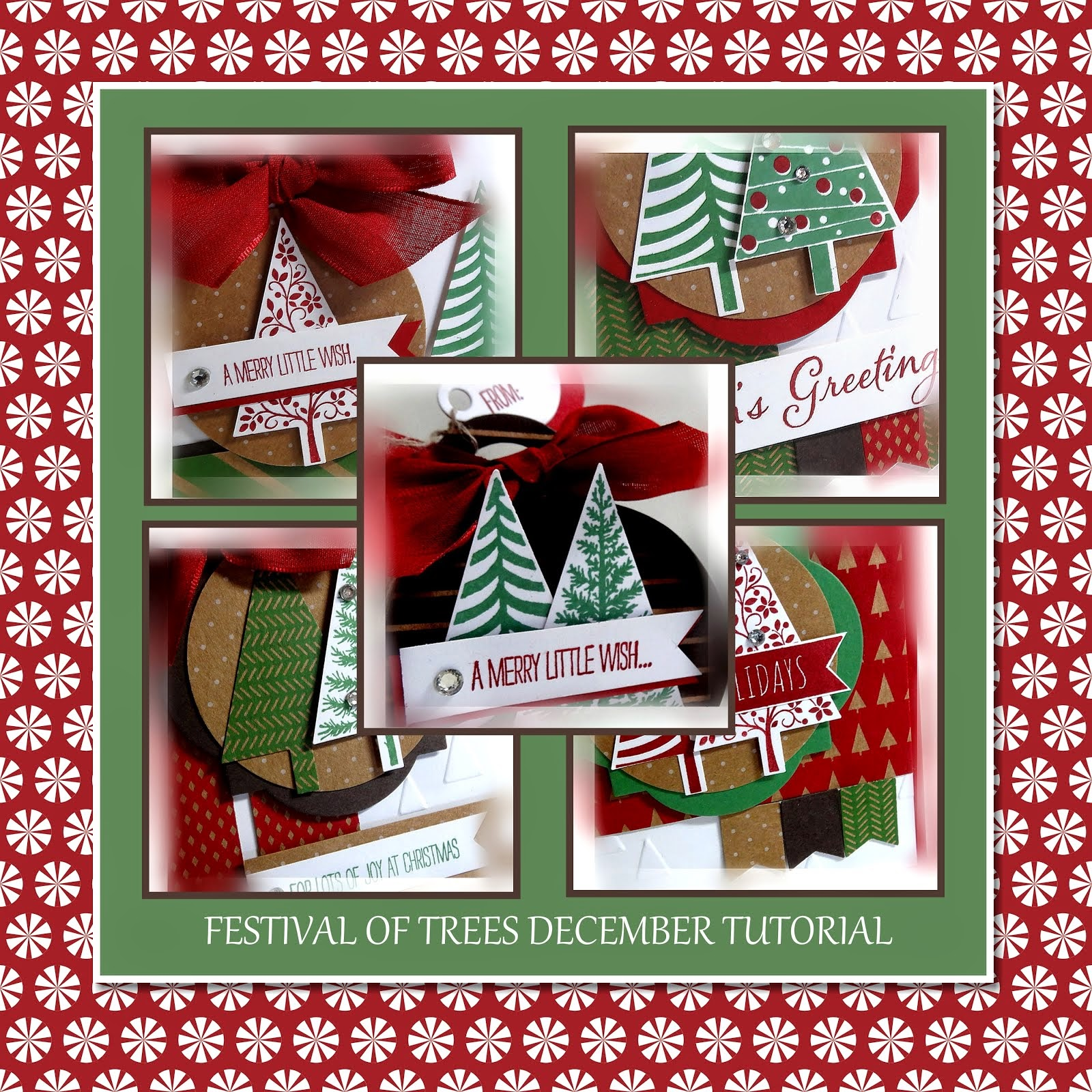 December 2014 Festival of Trees Tutorial