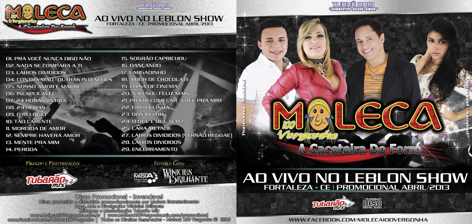 Moleca 100 Vergonha – Ao Vivo no Leblon Show – CD | ftpcd