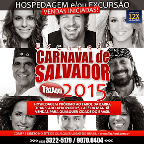 HOSPEDAGEM ou EXCURSÃO CARNAVAL DE SALVADOR 2015