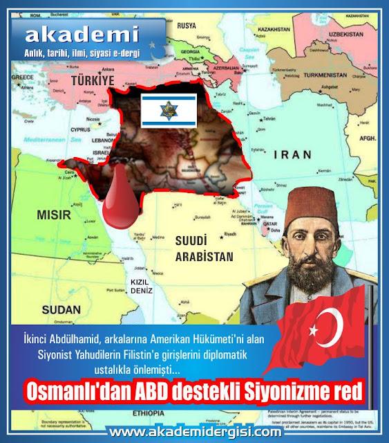 Osmanlı'dan ABD destekli Siyonizm'e red