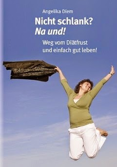 http://www.angelikadiem.at/ratgeber-nicht-schlank-na-und-mit-blog/