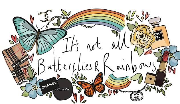 It' Not All Butterflies & Rainbows