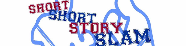 SHORT SHORT STORY SLAM