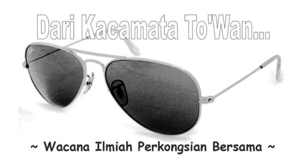 Dari Kacamata To'Wan