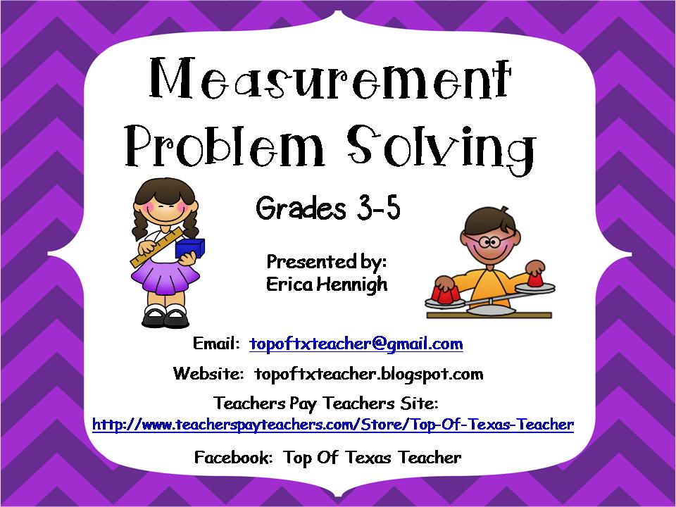 Top of Texas Teacher: Measurement Problem Solving Workshop ...